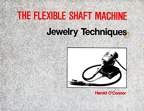 9780918820051: Flexible Shaft Machine Jewelry Techniques