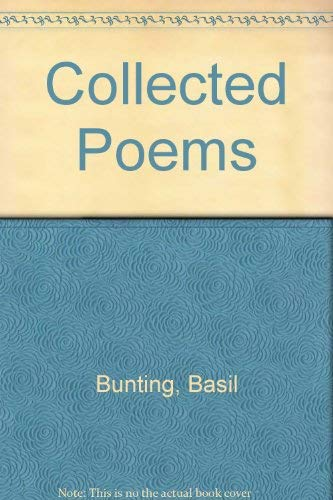 Collected Poems (0918825164) by Basil Bunting
