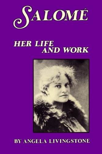 9780918825612: Salome: Her Life and Work