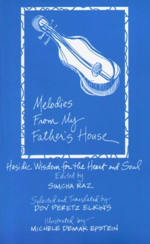 9780918834157: Melodies from My Father's House: Hasidic Wisdom for the Heart And Soul