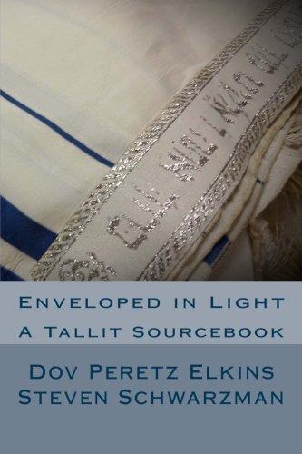9780918834263: Enveloped in Light: A Tallit Sourcebook