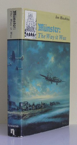 Munster: The Way It Was: Hawkins, Ian;Perry, Richard H.