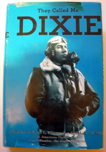 They Called Me Dixie: Alexander, Captain Richard