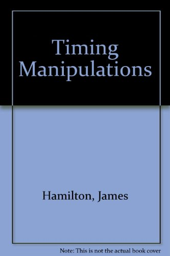 9780918845009: Timing Manipulations