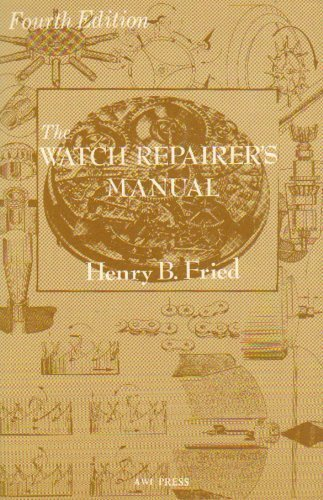 9780918845115: The Watch Repairer's Manual