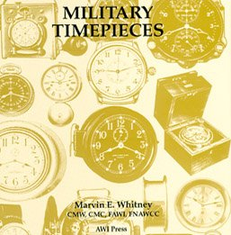 9780918845146: Military Timepieces