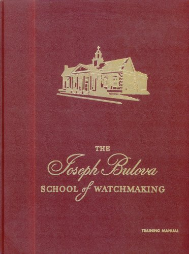 9780918845214: The Joseph Bulova School of Watchmaking Training Manual