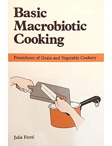 9780918860477: Basic Macrobiotic Cooking