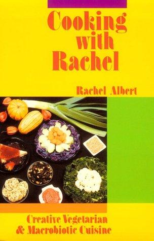 Cooking With Rachel: Albert, Rachel