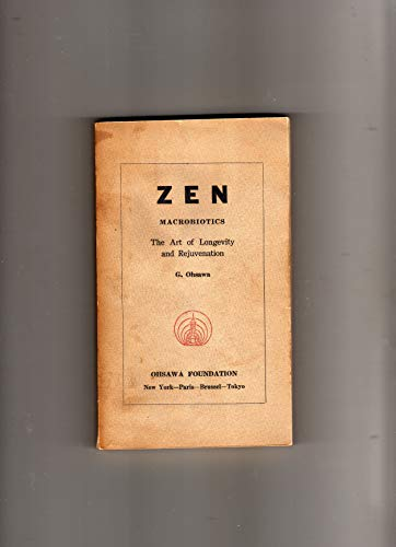 9780918860545: Zen Macrobiotics: The Art of Rejuvenation and Longevity