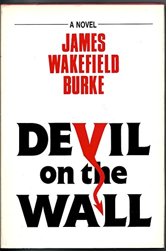 Devil on the Wall: Burke, James Wakefield
