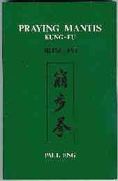 9780918869029: Praying Mantis Kung-Fu (Bong Po)