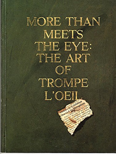 More than meets the eye: The art of trompe l'oeil: Columbus Museum of Art; Norton Gallery and ...