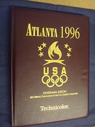 9780918883087: Atlanta 1996: Centennnial Olympic Games