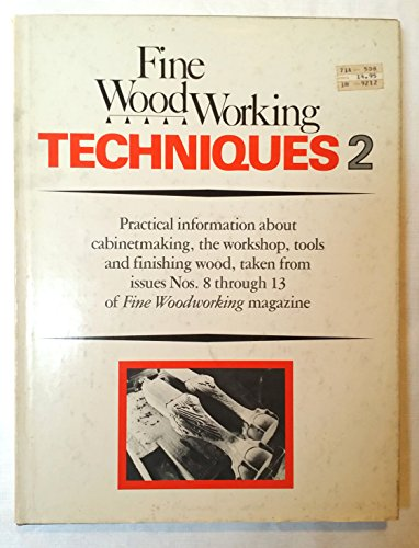 9780918894090: Fine Woodworking Techniques 2 [First Printing]