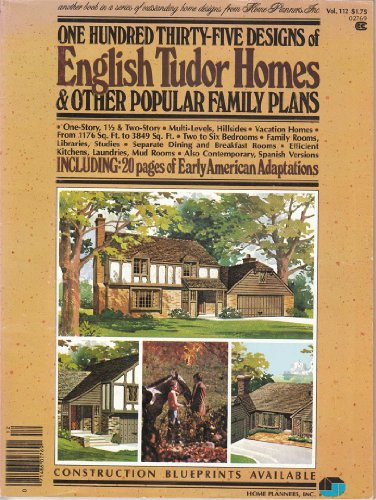 One Hundred Thirty-Five English Tudor Homes (0918894212) by Inc. Home Planners