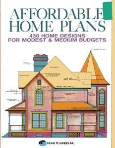 9780918894786: Affordable Home Plans: 429 Home Designs for Modest and Medium Budgets
