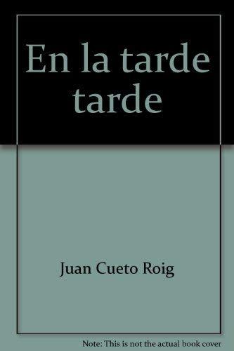 9780918901316: En la tarde, tarde (Spanish Edition)
