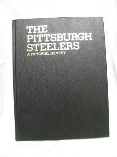 The Pittsburgh Steelers: A pictorial history: Livingston, Pat