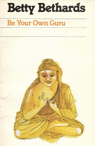 9780918915191: Be Your Own Guru