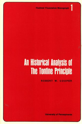 9780918930019: An Historical Analysis of the Tontine Principle