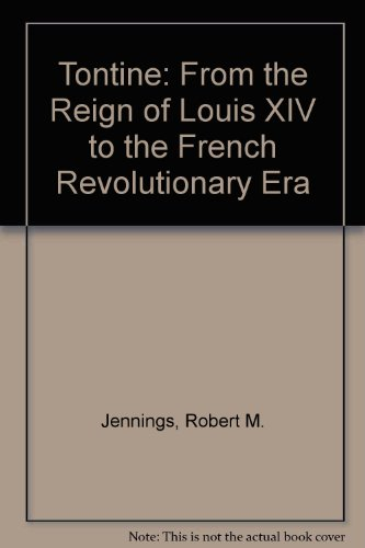 9780918930125: Tontine: From the Reign of Louis XIV to the French Revolutionary Era