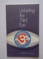 9780918936189: Unfolding the Third Eye (Adventures in Esoteric Learning Ser)