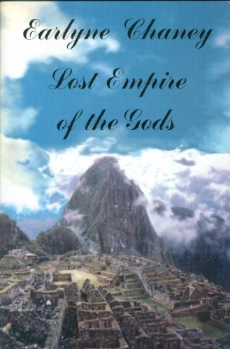 Lost Empire of the Gods: Chaney, Earlyne