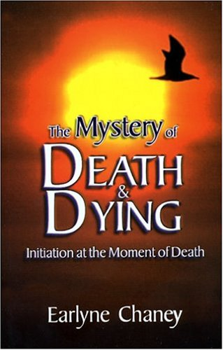 9780918936363: The Mystery of Death and Dying