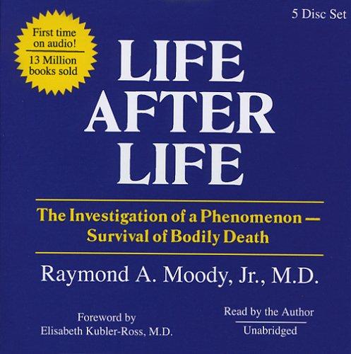 Life After Life: Raymond A. Moody Jr.