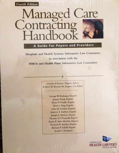 9780918945853: Managed Care Contracting Handbook: A Guide for Payors and Providers