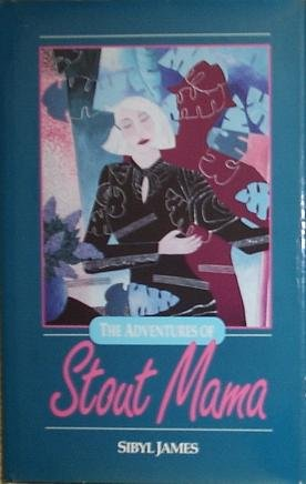 The Adventures of Stout Mama (SIGNED)