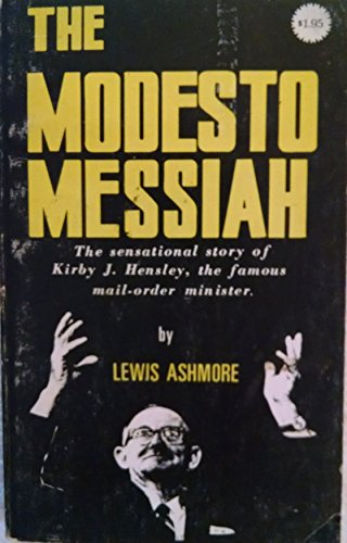 9780918950017: The Modesto messiah: The famous mail-order minister