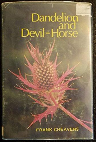 Dandelion and Devil-Horse: Cheavens, Frank