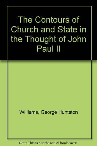 The Contours of Church and State in the Thought of John Paul II (Monograph series / Institute ...
