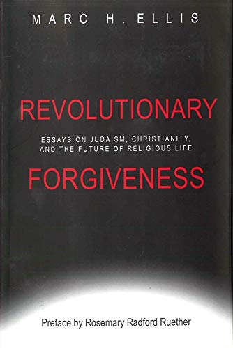 Christianity essay forgiveness future judaism life religious revolutionary