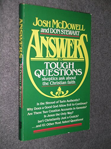 Tough Questions and Some Answers