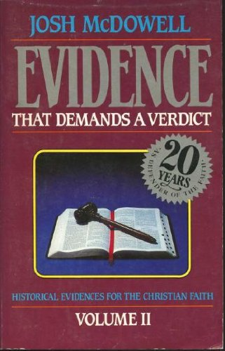 9780918956736: More evidence that demands a verdict: Historical evidences for the Christian Scriptures