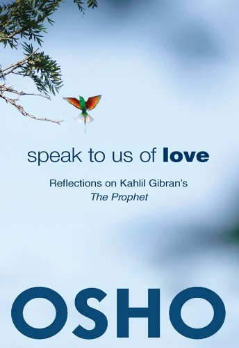 Speak to Us of Love: Reflections on: Osho (Corporate Author)/