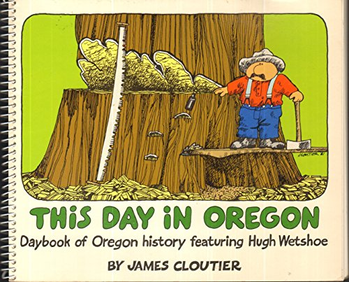 This Day In Oregon: James Cloutier