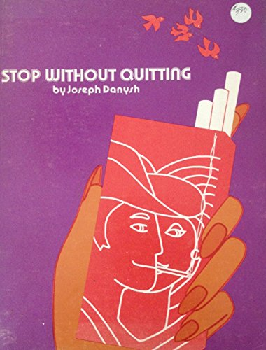 9780918970183: Stop Without Quitting