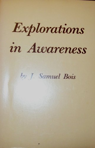 9780918970329: Explorations in Awareness