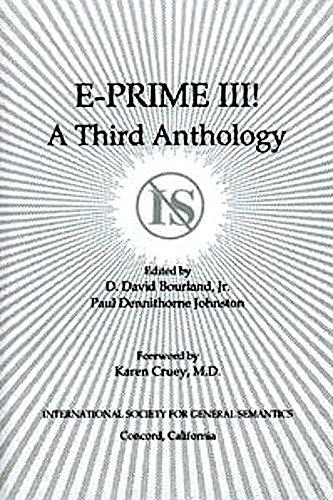 9780918970466: E-Prime III!: A Third Anthology