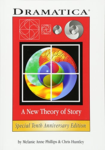 9780918973047: Dramatica: A New Theory of Story