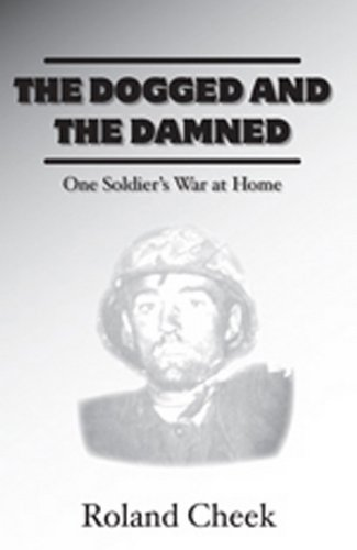 The Dogged and the Damned (9780918981141) by Roland Cheek
