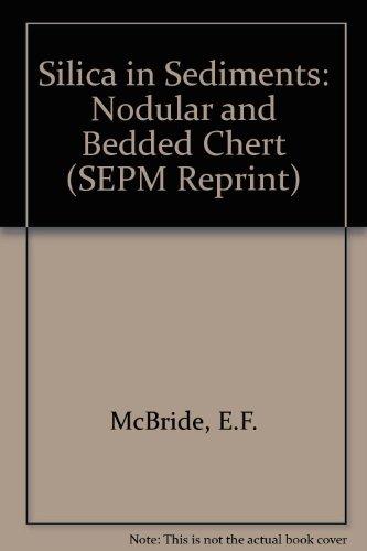 Silica in Sediments: Modular and Bedded Chart: McBride, Earl