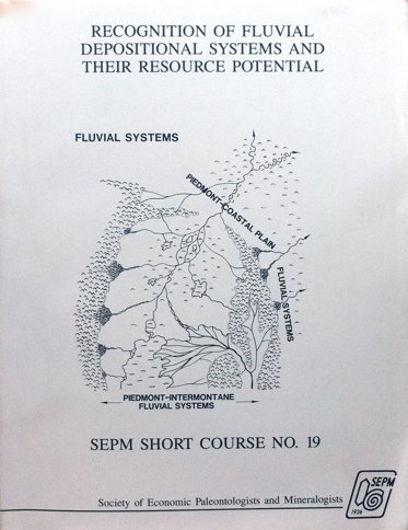 Recognition of Fluvial Depositional Systems & Their