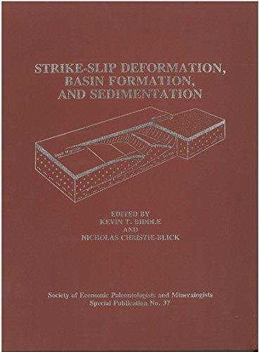 Strike-Slip Deformation, Basin Formation, and Sedimentation (Special: Editor-Kevin T. Biddle