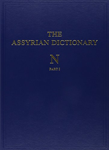 9780918986177: 11-N: Assyrian Dictionary of the Oriental Institute of the University of Chicago . Volume 11 parts I & II (two volumes). (N)