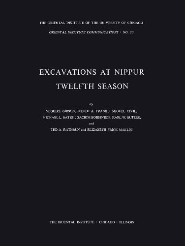 Excavations at Nippur: Twelfth Season